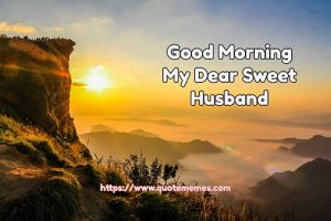 Good Morning My Dear Sweet Husband
