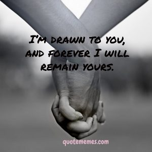 I will remain yours forever