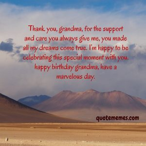 Thank you grandma for your support and care.