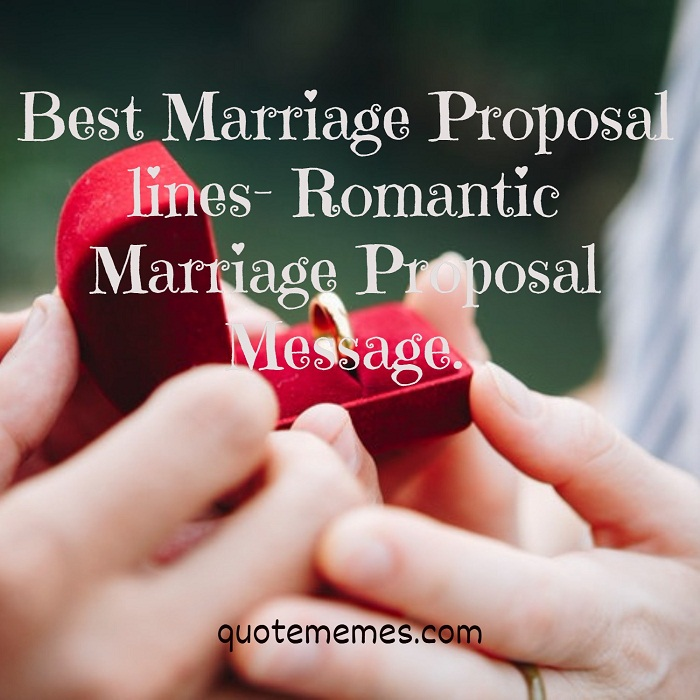 Best Marriage Proposal Lines- Romantic Marriage Proposal