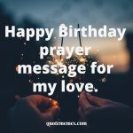Happy Birthday prayer message for my love