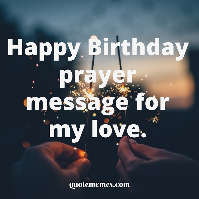 Stupendous Happy Birthday Prayer Message For My Love Quote Memes Funny Birthday Cards Online Alyptdamsfinfo