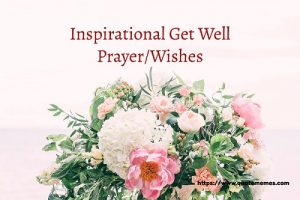 Inspirational Get Well Prayer_Wishes