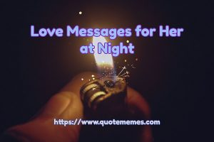 Love Messages for Her at Night