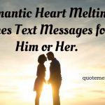Romantic Heart Melting Lines Text Messages for Him or Her