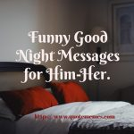 Funny Good Night Messages for Him or Her