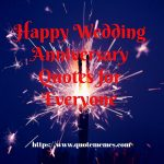 Happy Wedding Anniversary Quotes for Everyone
