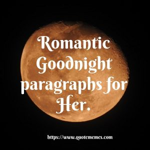 Romantic Goodnight Paragraphs for Her - Quote Memes