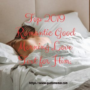 Top 2019 Romantic Good Morning Love Text for Him