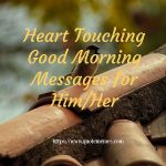 Heart Touching Good Morning Messages for Him/Her