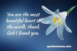 You are the most beautiful heart