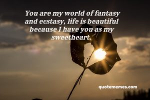 you are my world of fantasy