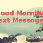 Good Morning Text Messages (