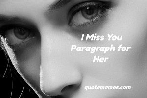 I Miss You Paragraph for Her