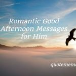 Romantic Good Afternoon Messages for Him