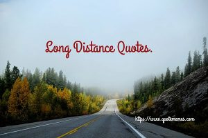 Long Distance Quotes for Him_Her