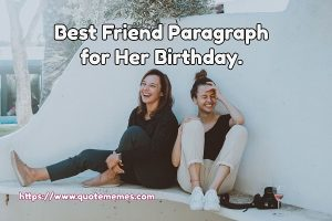 Best Friend Paragraph for Her Birthday