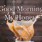 Good Morning My Honey